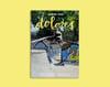 Dolores Magazine Issue #1
