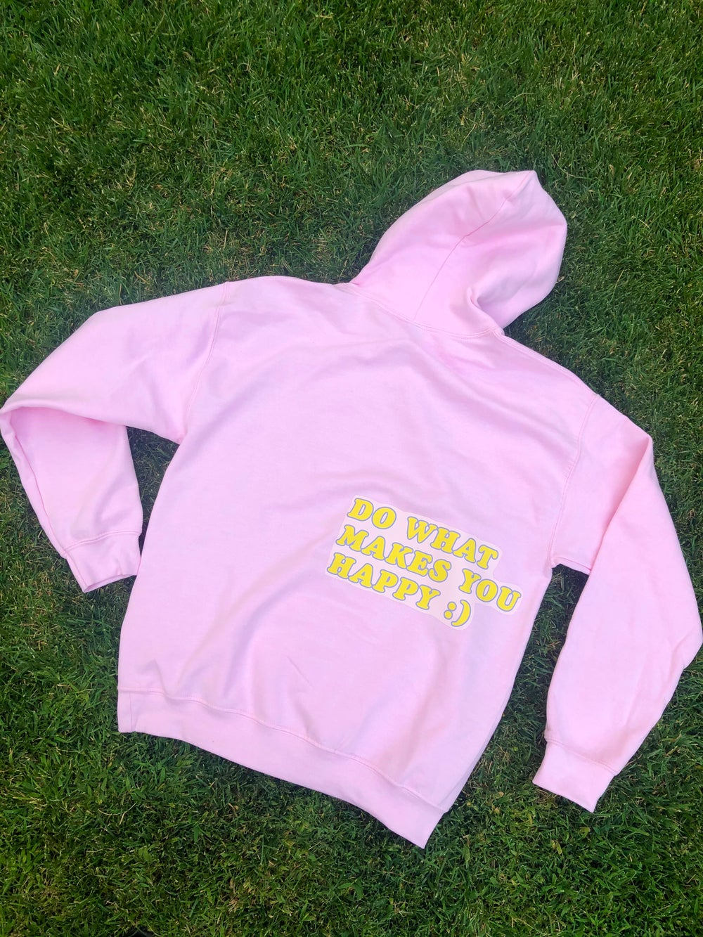 Image of Do What Makes You Happy Hoodie