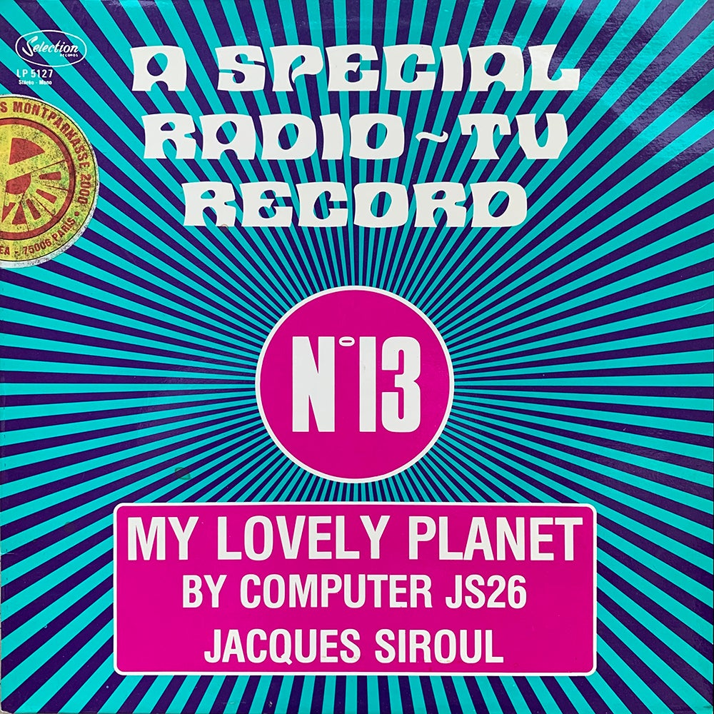 Jacques Siroul - My Lovely Planet (Selection n°13, Belgium, 1978)