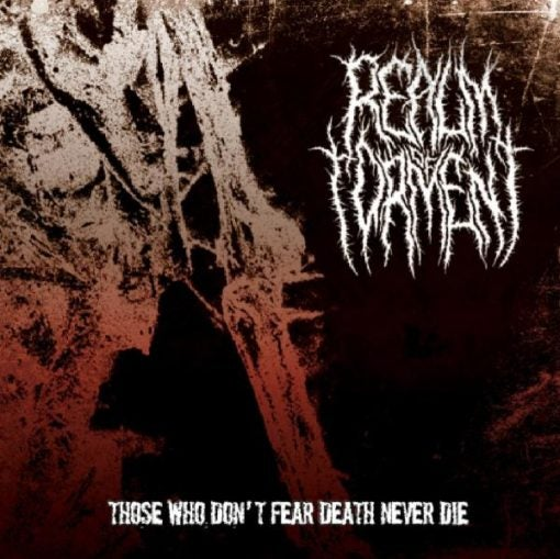 """Image of Realm Of Torment """"Those Who Don't Fear Death Never Die"""" 12″"""