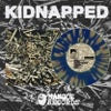 """Kidnapped-""""Nowhere Is Sterile"""""""