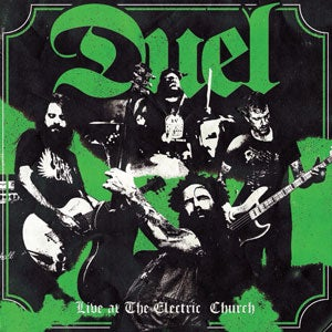 Image of DUEL - LIVE AT THE ELECTRIC CHURCH LTD GREEN VINYL