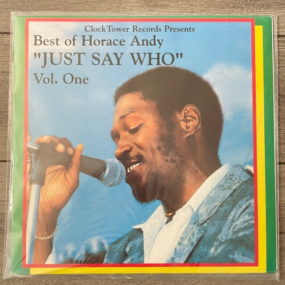 """Image of Horace Andy - Best of Horace Andy """"Just Say Who"""" Vol. One Vinyl LP"""