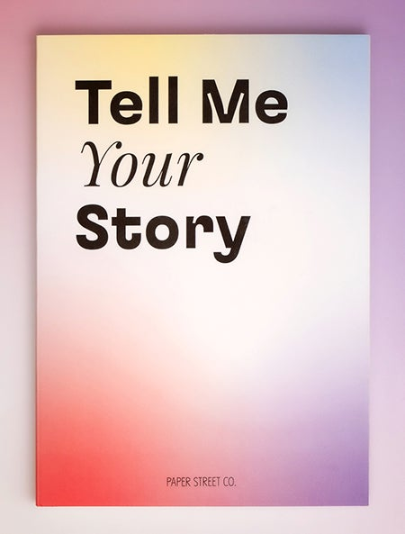 Image of Tell Me Your Story- 2021