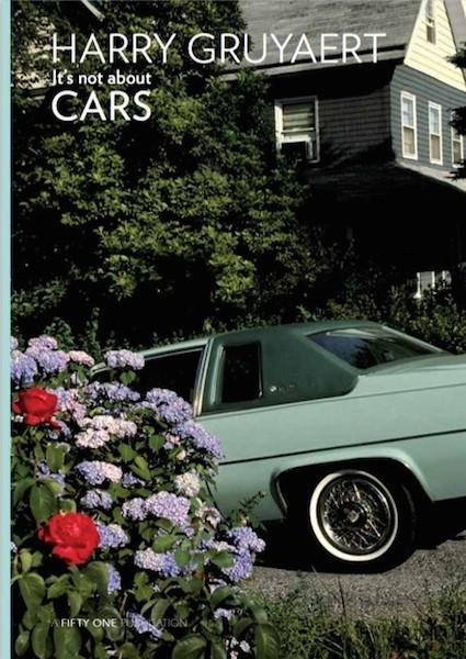 Harry Gruyaert - It's not about cars (SIGNED)