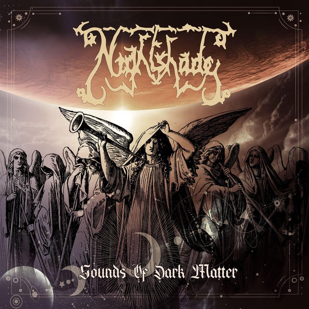 "NIGHTSHADE ""Sounds Of Dark Matter"" digiCD (PRE-ORDER NOW!!!)"