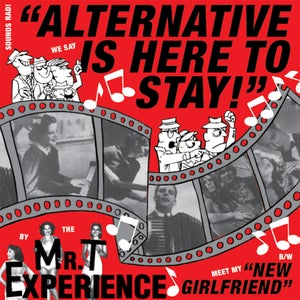 """Image of  The Mr. T Experience – Alternative Is Here To Stay! 7"""""""