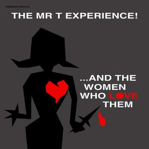 Image of The Mr. T Experience – And The Women Who Love Them LP (silver vinyl)