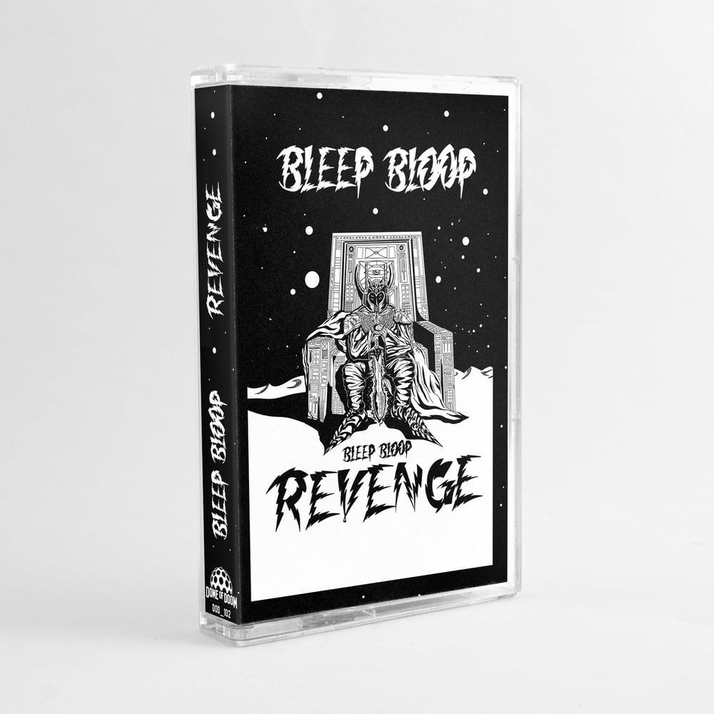 Bleep Bloop - Revenge