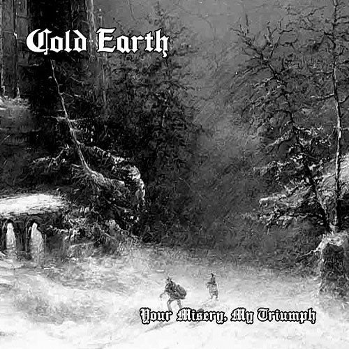 """Image of Cold Earth  """"Your Misery, My Triumph"""" LP"""