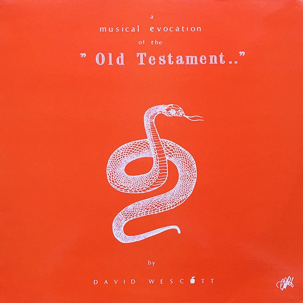 David Wescott – A Musical Evocation Of The Old Testament (M.T.S - 1981)