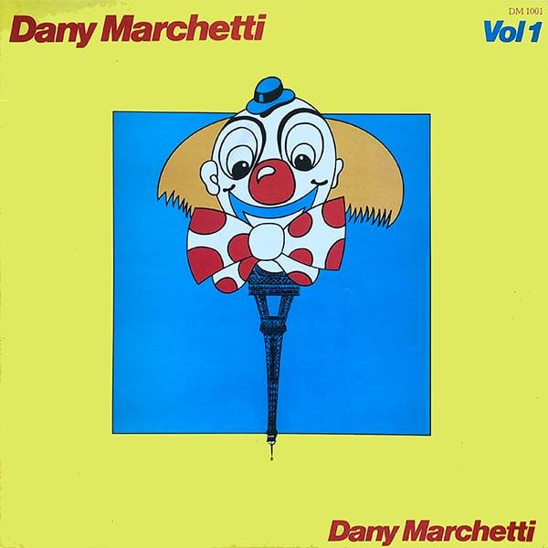 Dany Marchetti – Vol 1 (Dany Marchetti - 1978)