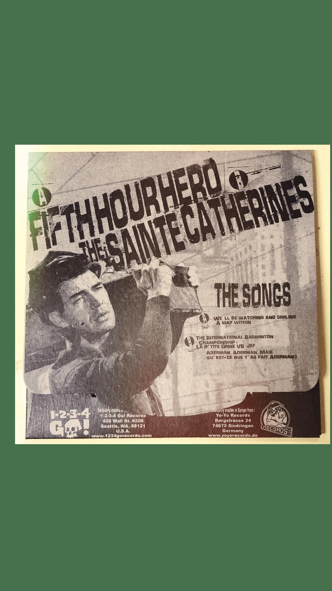 Image of Fifth Hour Hero / The Sainte Catherines split 7 inch