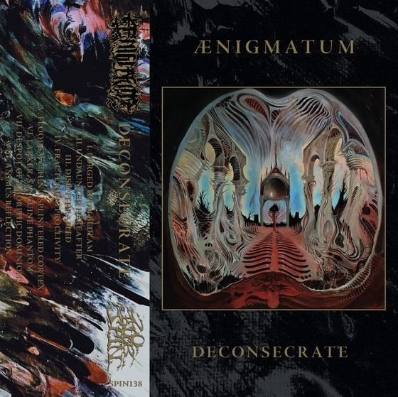 Image of  Ænigmatum - Deconsecrate Cassette