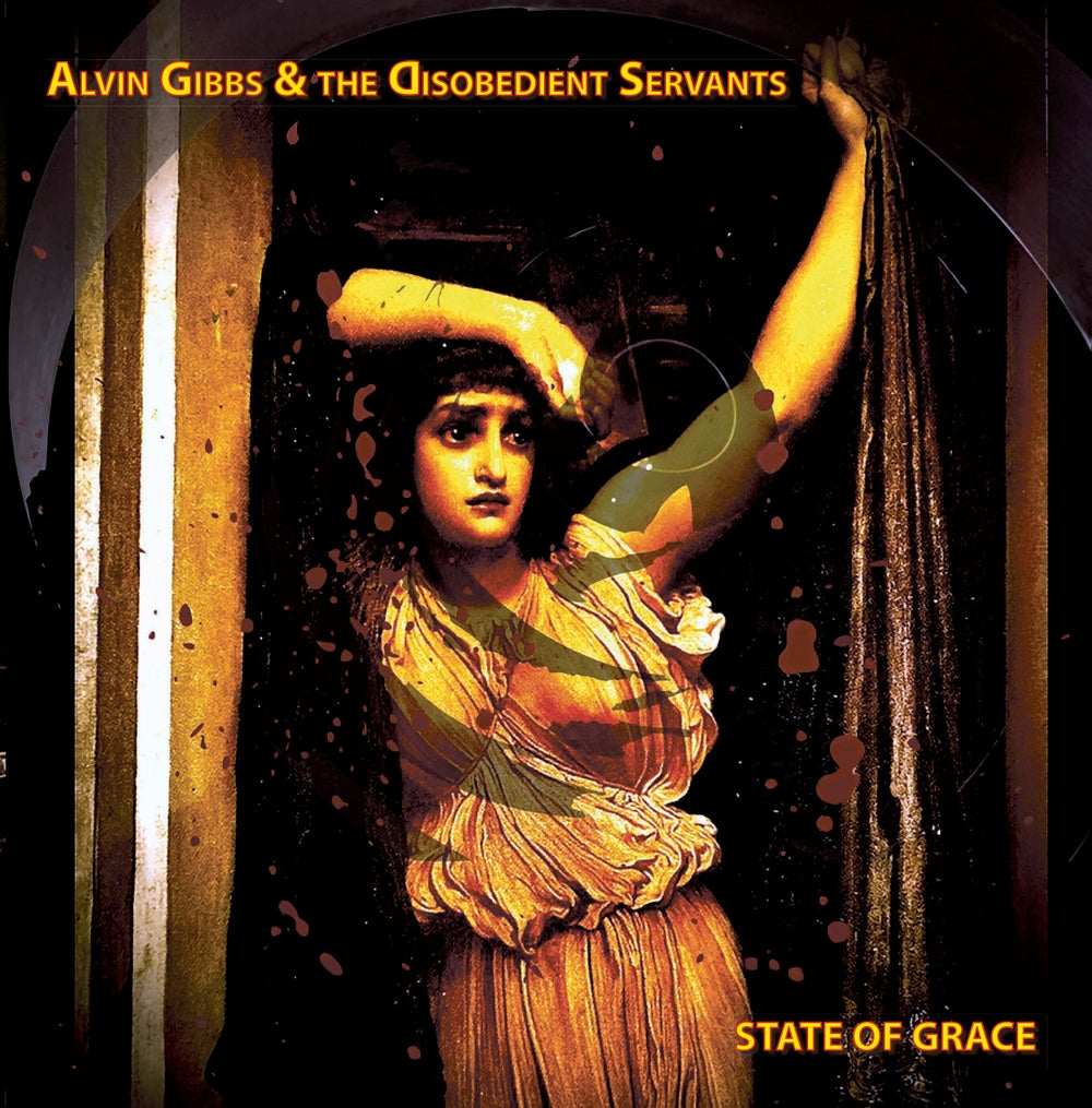 T&M 043 - Alvin Gibbs & The Disobedient Servants - State Of Grace EP