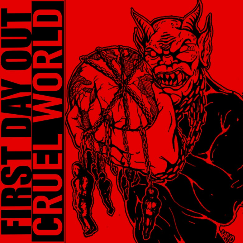 """Image of First Day Out """"Cruel World"""" 7"""" (NFR Alt Cover)"""