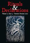 Rituals & Declarations - Volume 2, Issue 3 - Summer/Autumn 2021