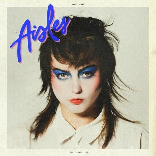 Image of Angel Olsen - Aisles