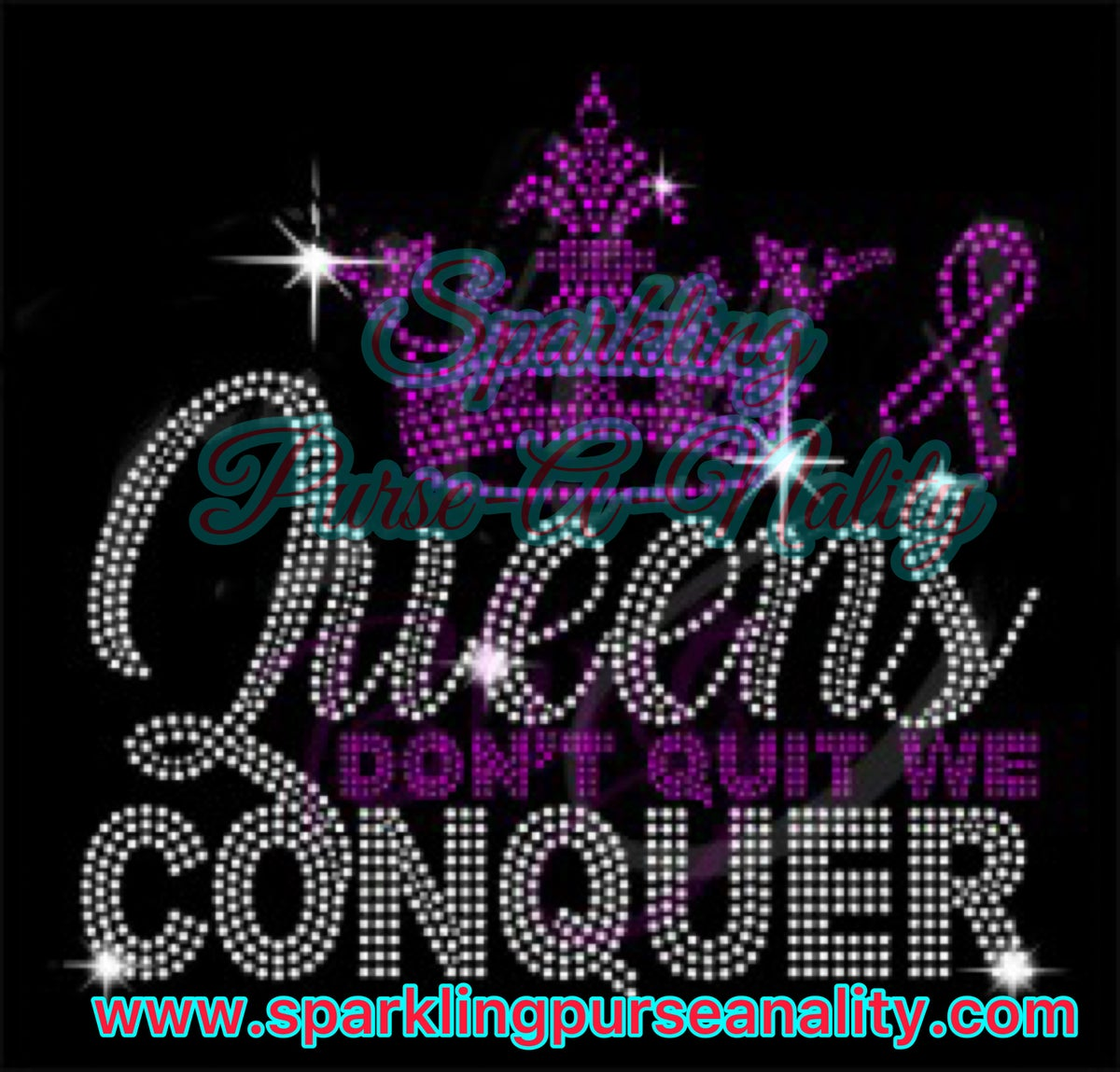 """Image of """"Sparkling"""" Queens Don't Quit Breast Cancer Awareness"""