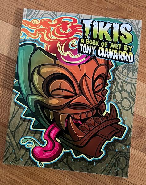 Image of TIKIS a book of art by Tony Ciavarro
