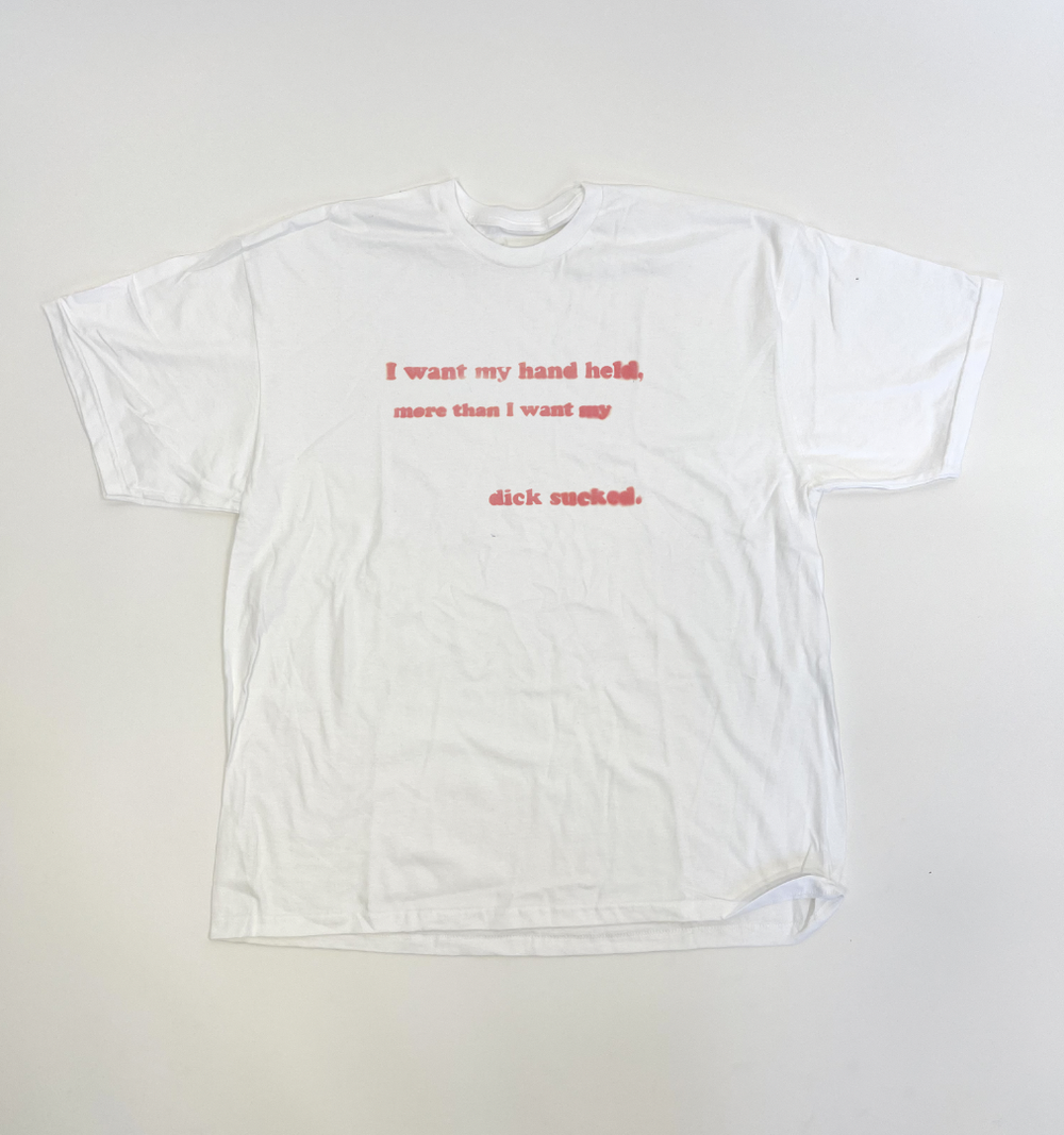 Image of WANT MY HAND HELD TEE