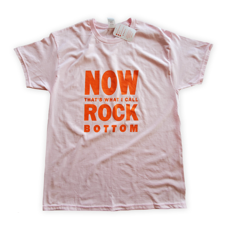 Image of saqmemes NOW THAT'S WHAT I CALL ROCK BOTTOM T-shirt