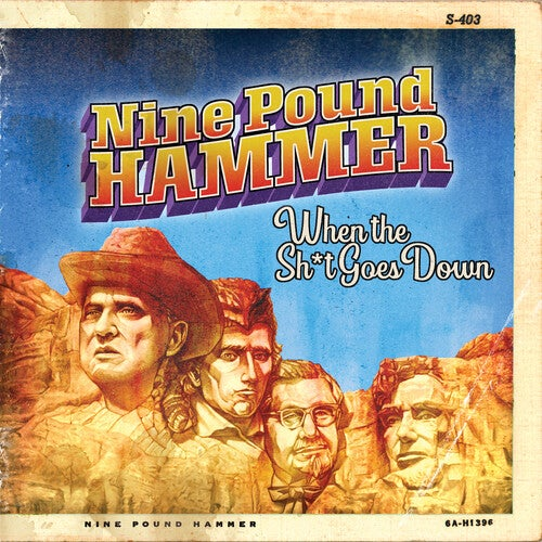 Image of Nine Pound Hammer - When the Sh*t Goes Down CD
