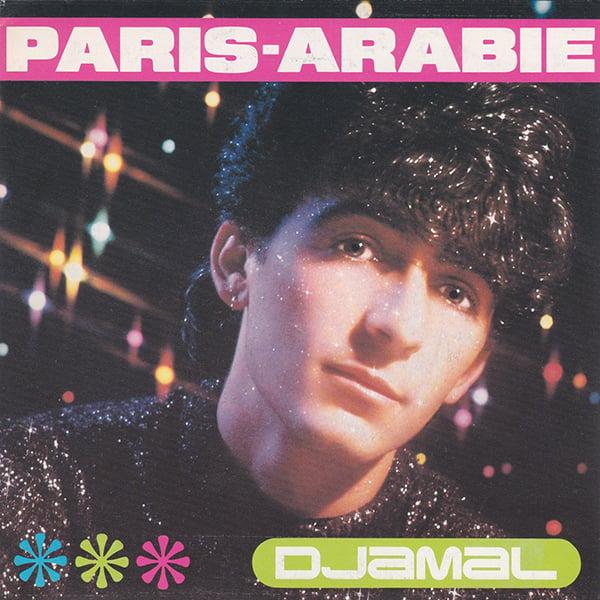 Djamal - Paris-Arabie (RCA Victor - 1985)