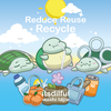 Reduce, Reuse, Recycle - (PREORDER)