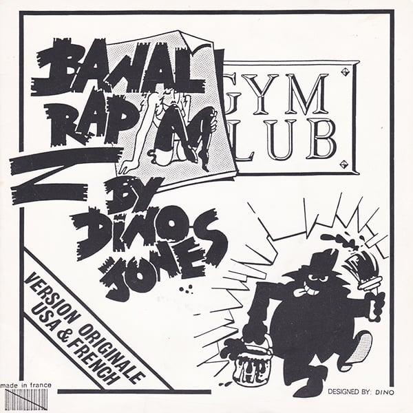 Dino Jones - Banal Rap (Private - 1987)