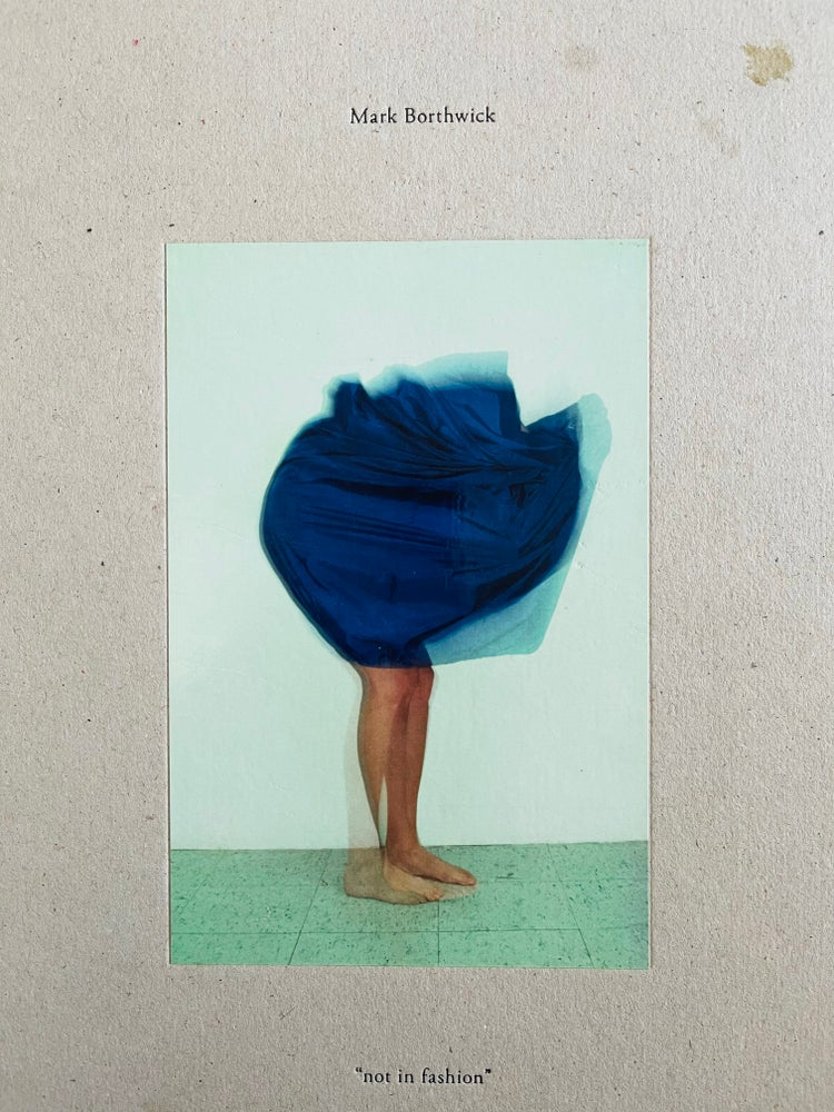 Image of (Mark Borthwick)(Not in Fashion)