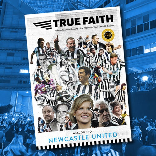 Image of TRUE FAITH ISSUE 158 GLOSSY 48 PAGE NUFC FANZINE - TAKEOVER SPECIAL EDITION