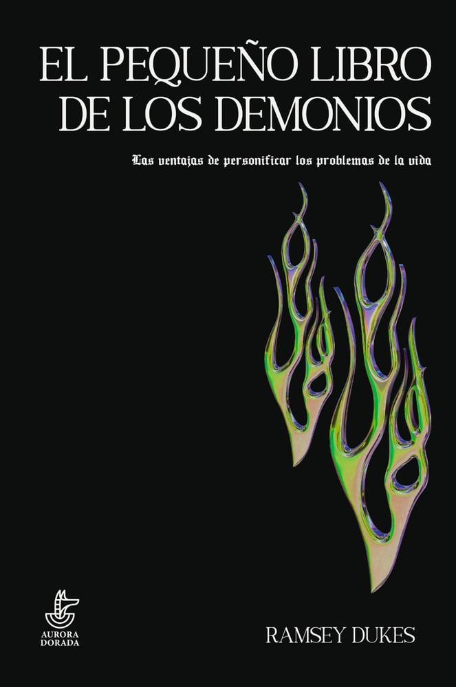Image of El pequeño libro de los demonios. Las ventajas de personificar los problemas de la vida