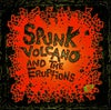 Spunk Volcano and the Eruptions - Friday 25th March 2022