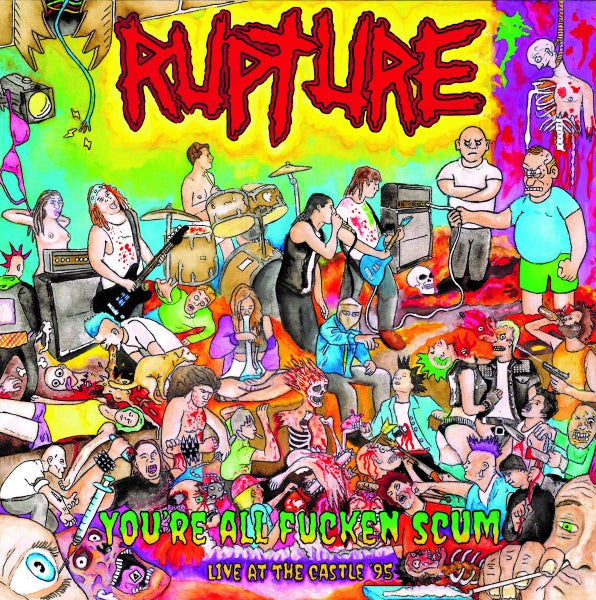 Image of RUPTURE - You're all Fucken Scum: Live at the Castle LP