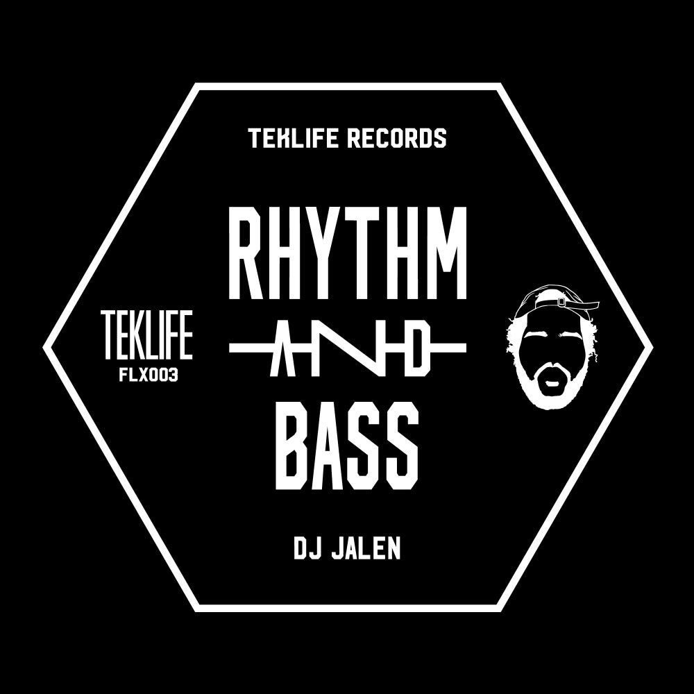Image of TEKLIFE FLX003 - RHYTHM and BASS - DJ JALEN