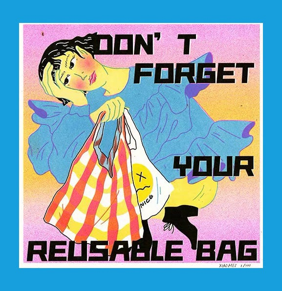 Don't Forget Your Reusable Bag Riso Print