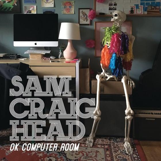 Image of Sam Craighead - OK Computer Room CS