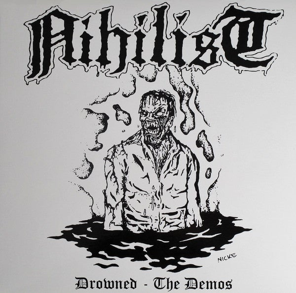 """NIHILIST """"Drowned: The Demos"""" LP"""