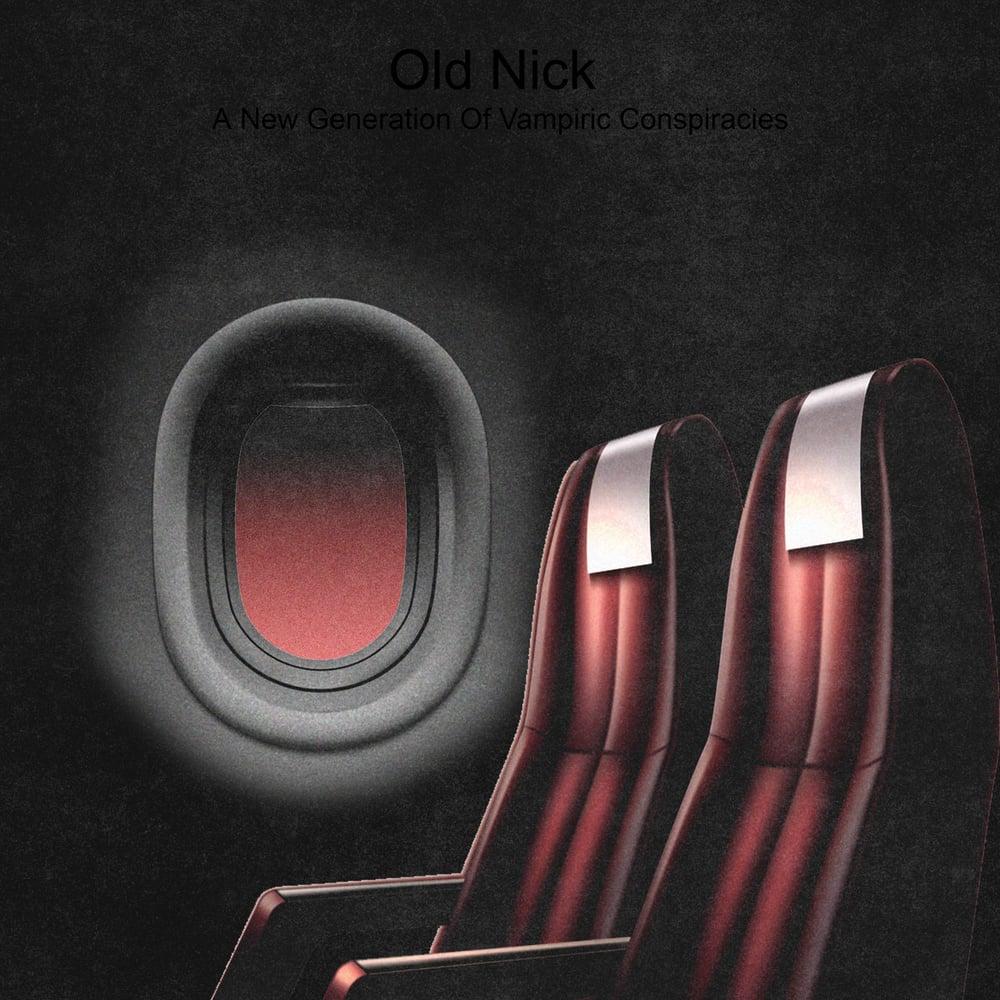 Image of Old Nick - A New Generation of Vampyric Conspiracies black LP