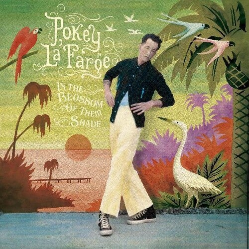 Image of Pokey LaFarge - In the Blossom of Their Shade