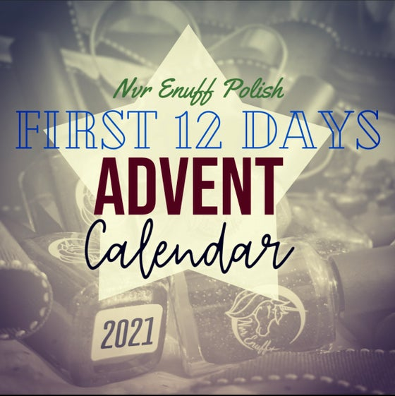 Image of PREORDER- FIRST 12 Days-Nail Polish Advent Calendar