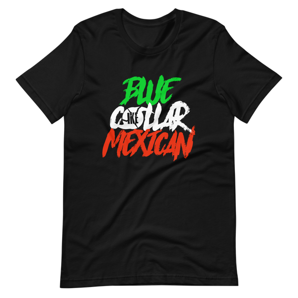 Image of Blue Collar Mexican T-Shirt