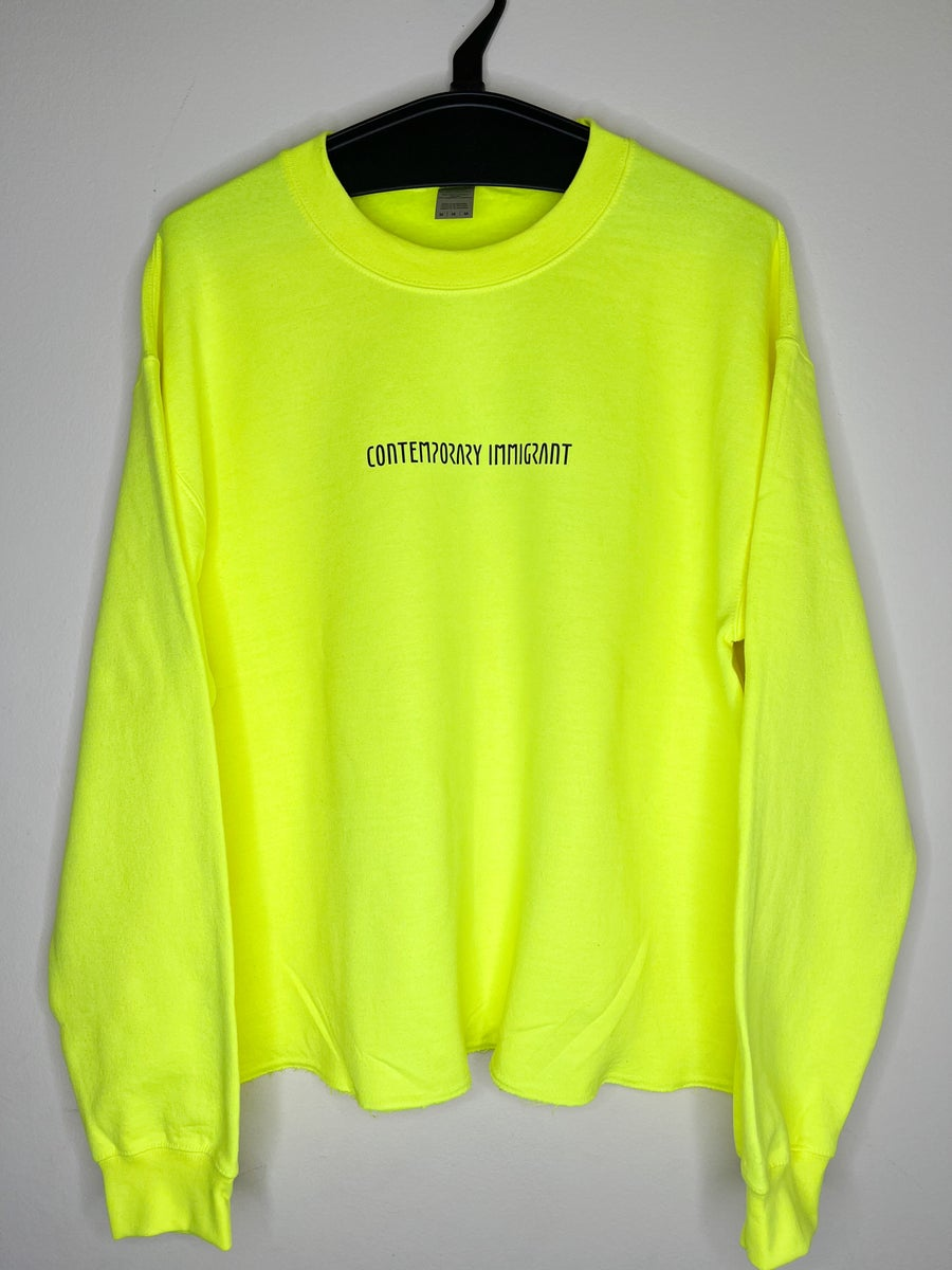 Image of LIMITED EDITION CONTEMPORARY IMMIGRANT SWEATSHIRT