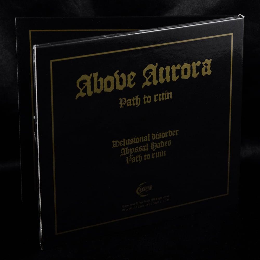 "Above Aurora ""Path to ruin"" mCD"