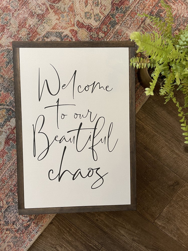 Image of Welcome To Our Beautiful Chaos