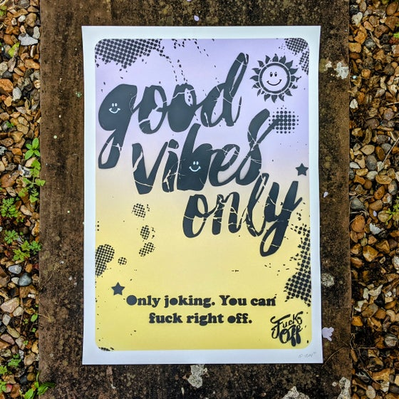 Image of Good Vibes Only!