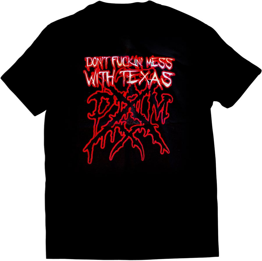 Image of TXDM - Don`t F*ckin` Mess With Texas - T-Shirt