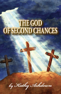 Image of The God of Second Chances (A real Life Story)- The Book