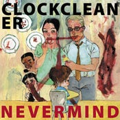 Image of CLOCKCLEANER - Nevermind LP